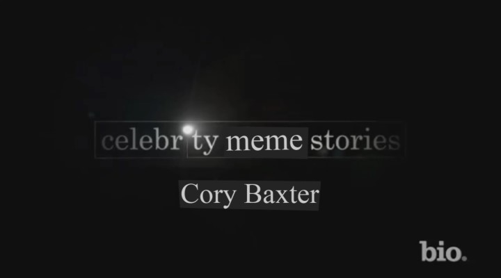 Celebrity Meme Stories – Cory Baxter