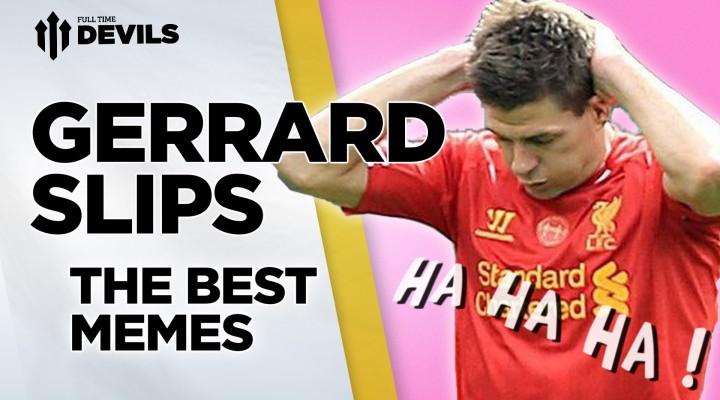 Gerrard Slips! Best Memes   Gerrard's Retirement   Goodbye Stevie G!